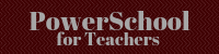 PowerSchool Teachers
