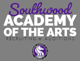 Southwood Academy of the Arts — Recruiting 19-20 Info