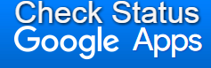Google Apps Status Check